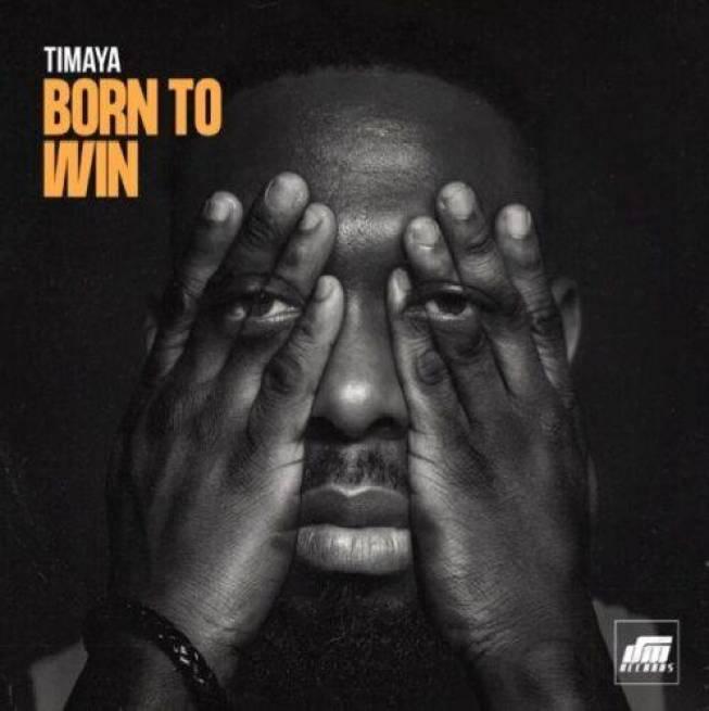 Mp3 Timaya – Born To Win