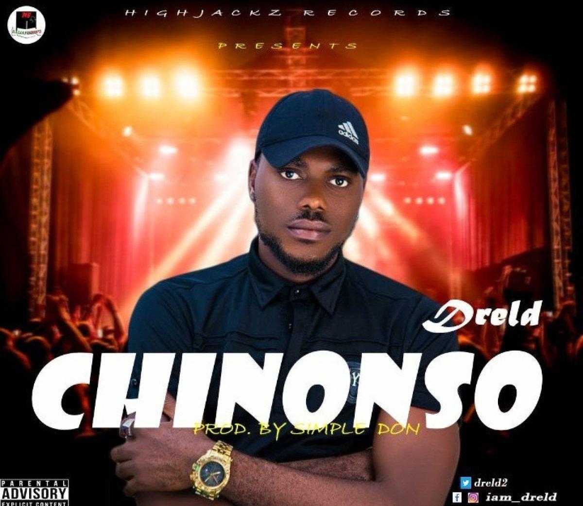 Download Mp3 Dreld – Chinonso