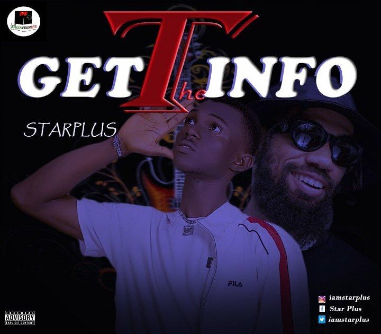 DOWNLOAD MP3: Starplus – Get The Info