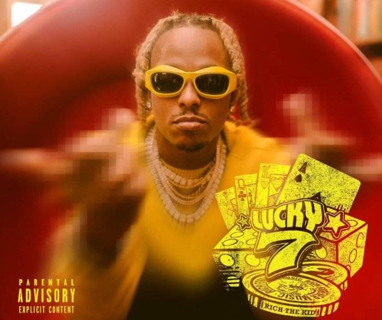 DOWNLOAD ALBUM: Rich The Kid – Lucky 7 ZIP Full Album MP3