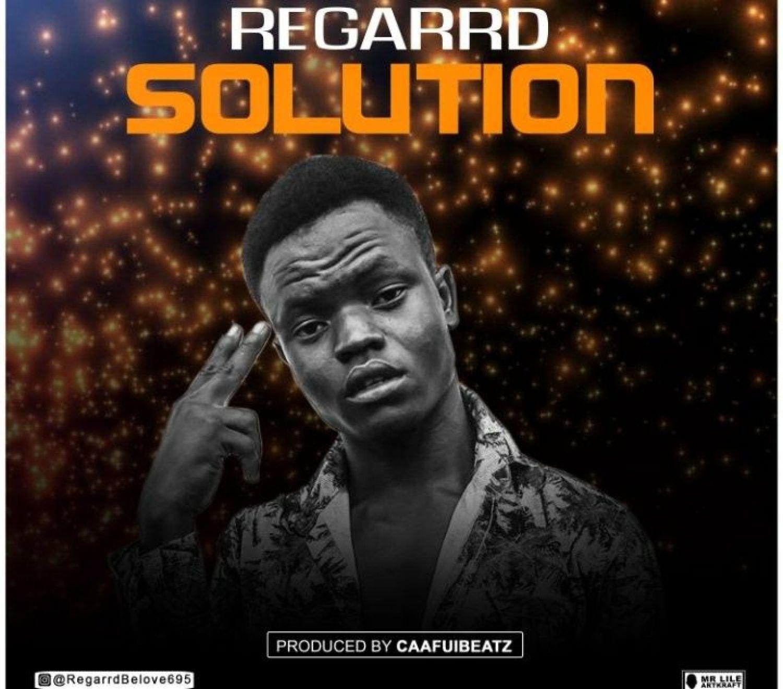 DOWNLOAD MP3: Regarrd – Solution AUDIO 320kbps