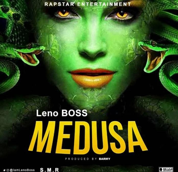 MP3: Leno Boss – Medusa AUDIO