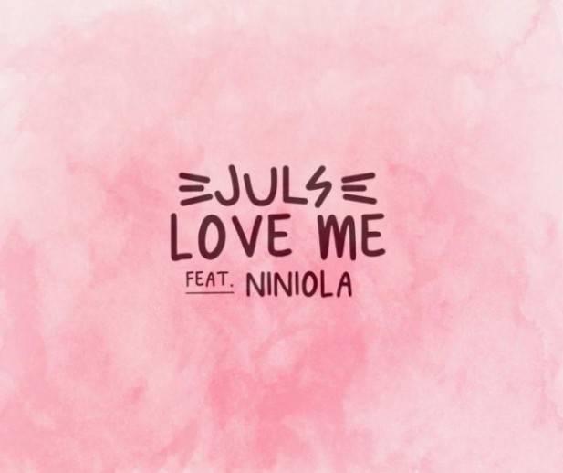 DOWNLOAD Juls – Love Me ft. Niniola MP3 Download AUDIO 320kbps