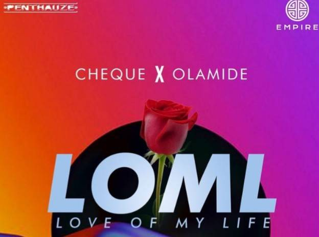 Download MP3: Cheque ft. Olamide – LOML
