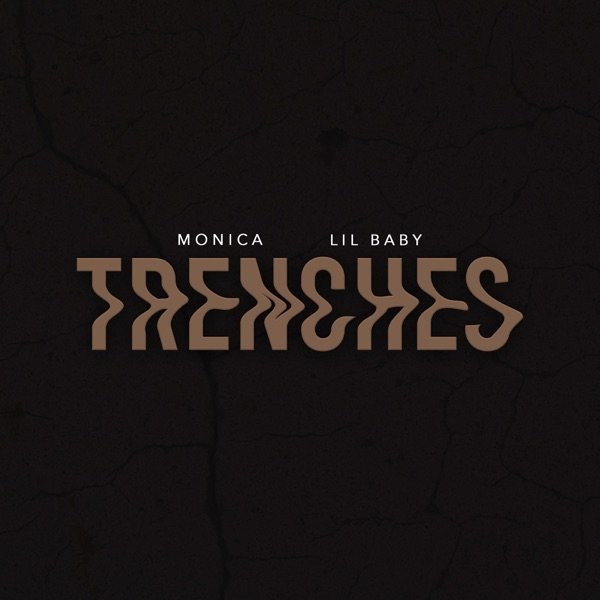 Download Mp3 Monica Ft. Lil Baby – Trenches