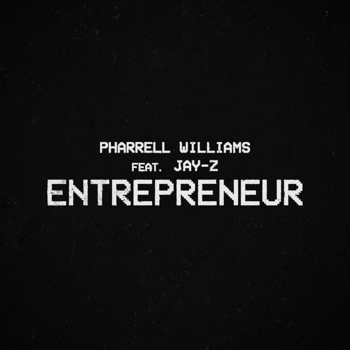 Download Mp3 Pharrell Williams Ft. JAY-Z – Entrepreneur
