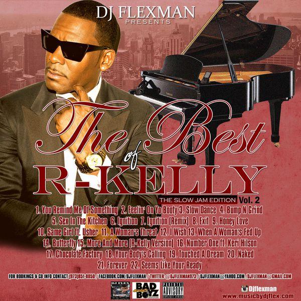 Best of R Kelly Mixtape Part 2 Tracks (Slow Jam Edition)