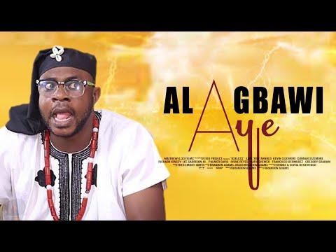 DOWNLOAD: ALAGBAWI AYE - Latest Yoruba Movie 2020