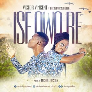 Victor Vincent ft. Blessing Surulere