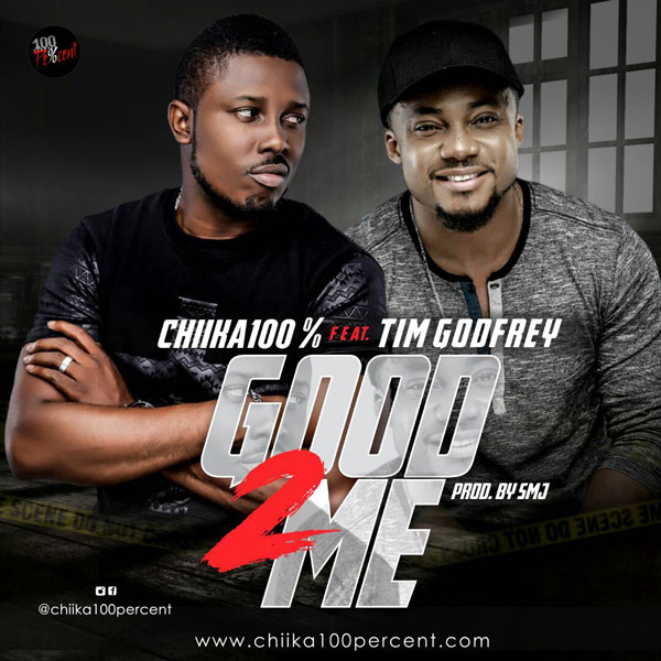Chika Ezeigbo – Good to Me (ft. Tim Godfrey)