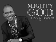 Henry Ikheola - Mighty God
