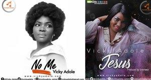 Music: Vicky Adole - No Me + Jesus