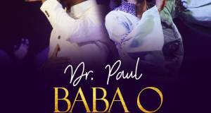 Dr. Paul Ft. Preye Orok - Baba O