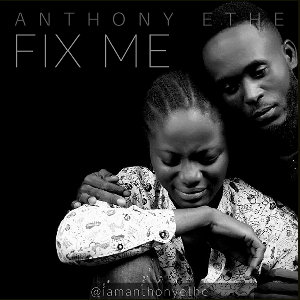 Anthony Ethe - Fix Me