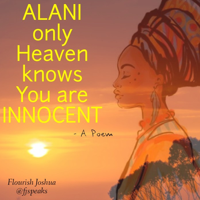 ONLY HEAVEN KNOWS YOU ARE INNOCENT - Flourish Joshua