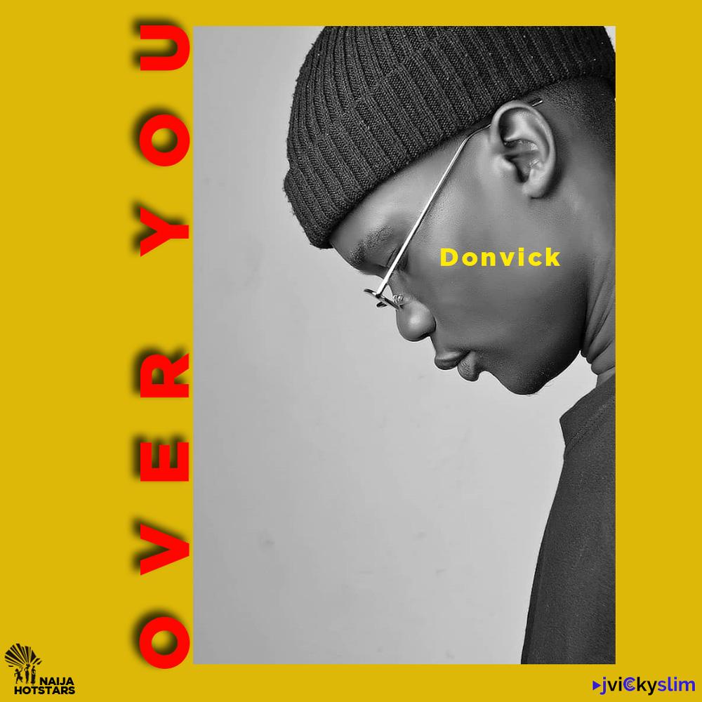 Donvick Over You Lyrics