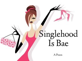 Flourish Joshua - Singlehood Is Bae