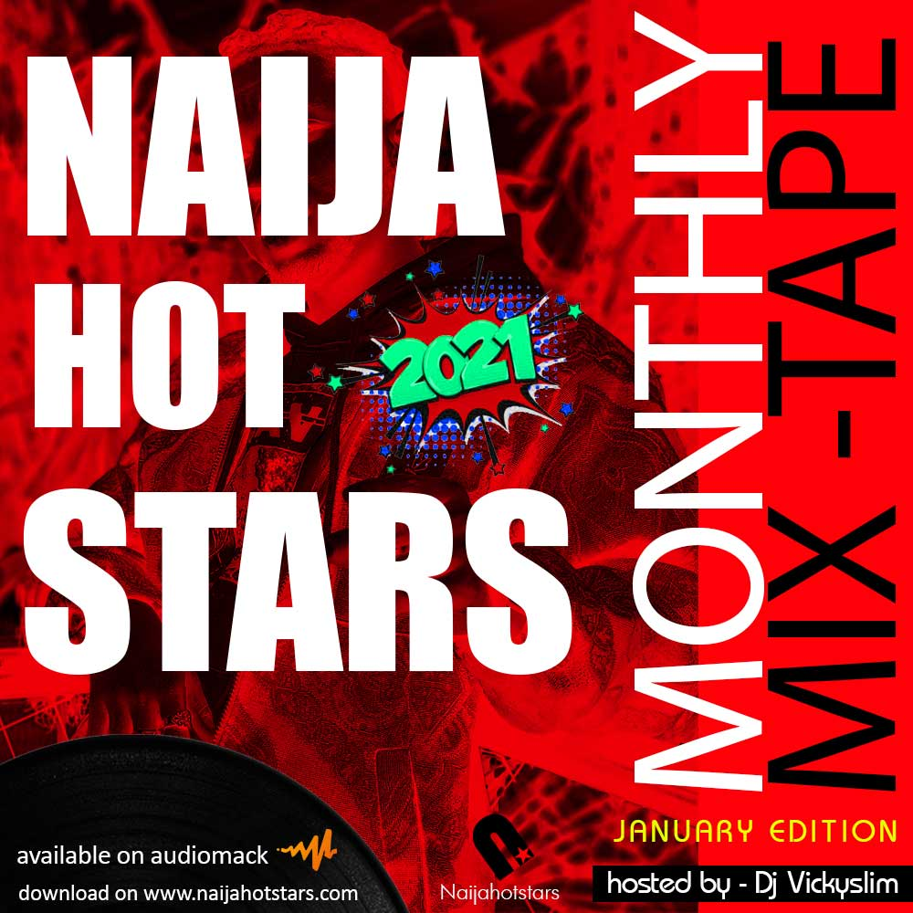 Naijahotstars Monthly Mixtape