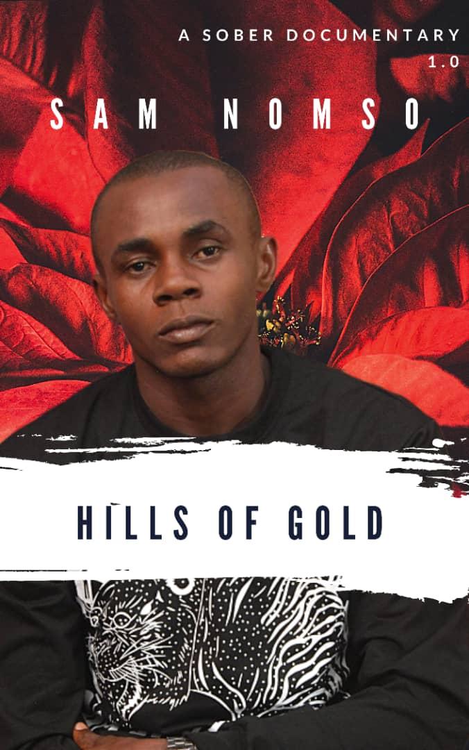 SAM NOMSO - HILLS OF GOLD NAIJAHOTSTARS