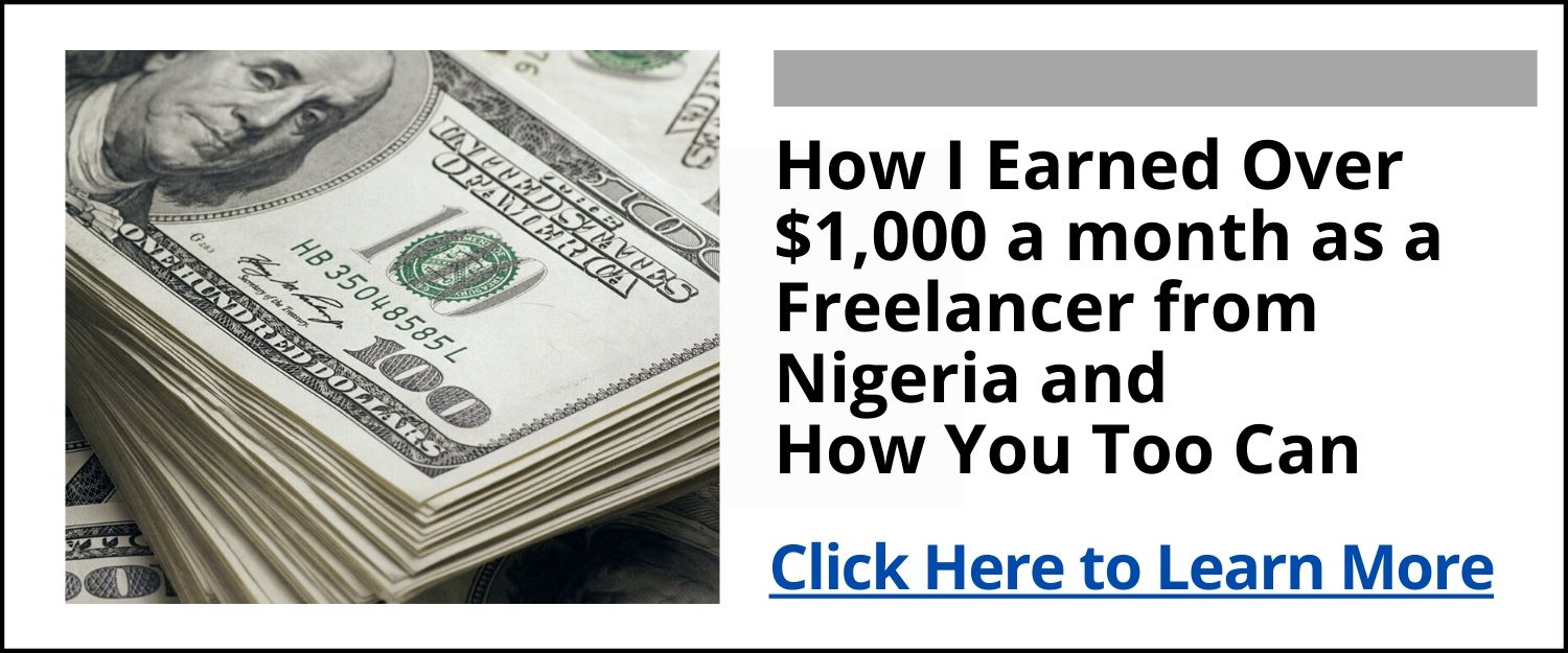 How I Earned Over $1,000 in a month as a Freelancer and How You Too Can