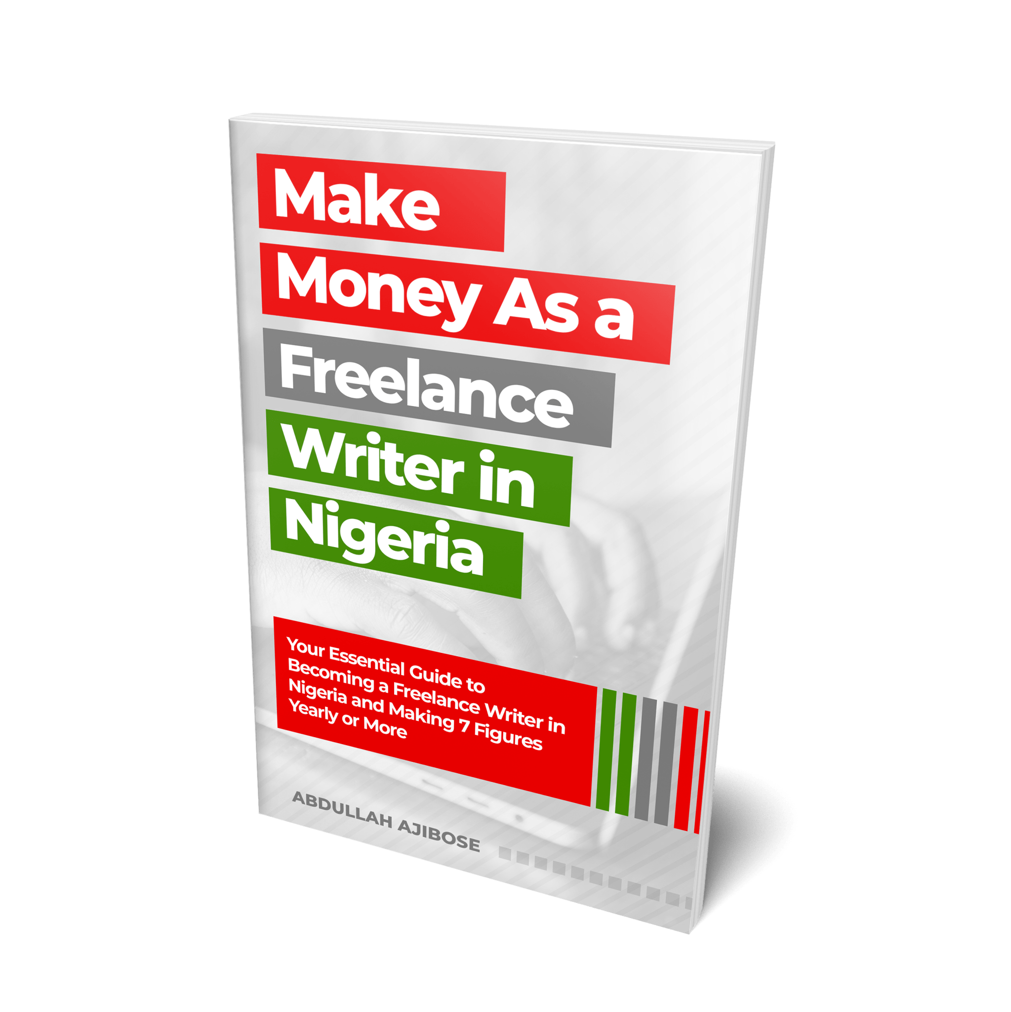 Make Money As a Freelance Writer in Nigeria