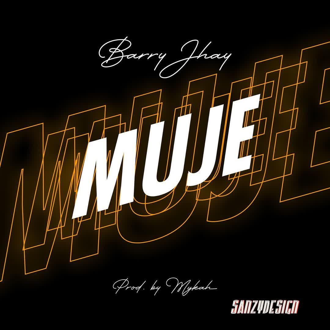Barry Jhay Muje