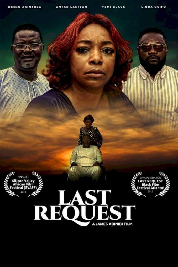 Movie Last Request (Nollywood)