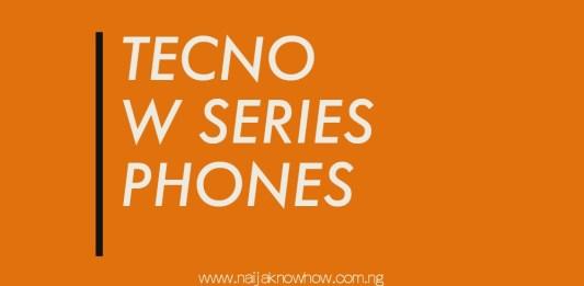 TECNO W SERIES PHONES IN NIGERIA