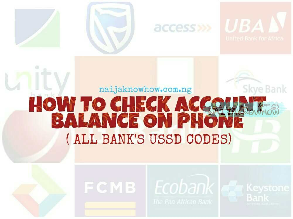 How to Check Bank Account Balance in Nigeria (Codes) 2019