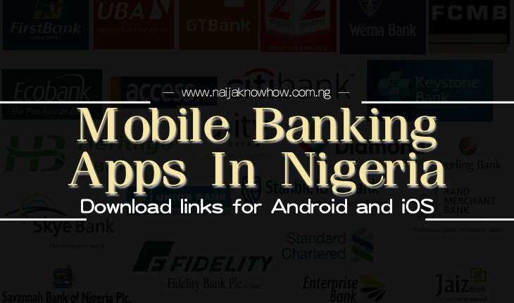 Mobile Banking Apps In Nigeria | Download Links for Android & iOS