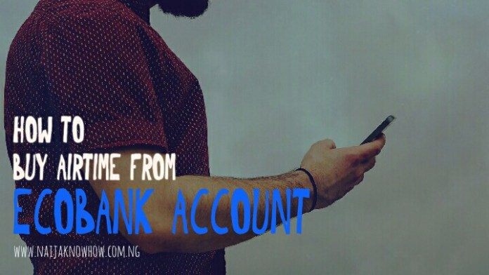 Ecobank Airtime Recharge Code