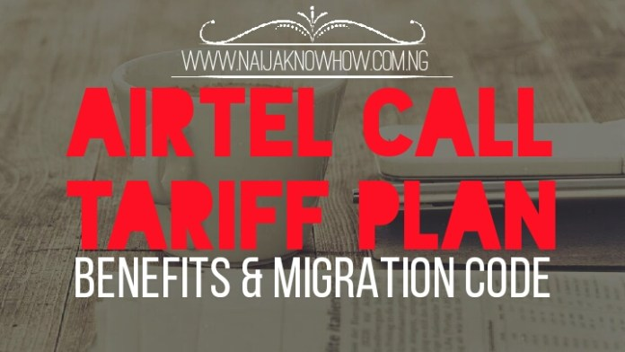airtel-call-tariff-plan-and-migration-code-in-nigeria