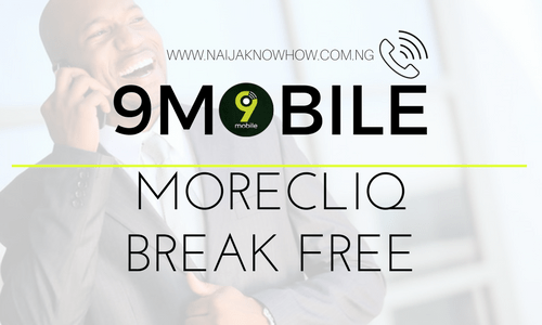 9MOBILE MORECLIQ BREAK FREE BUNDLES