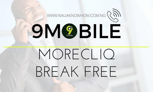 9MOBILE MORECLIQ BREAK FREE BUNDLES