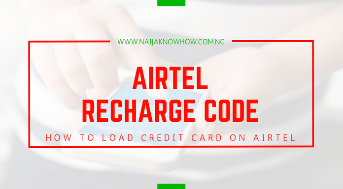 Airtel Recharge Code - How To Load Credit Card On Airtel Nigeria