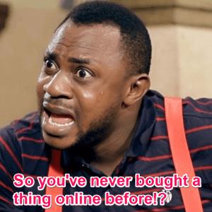 online shopping in Nigeria meme