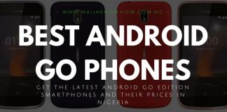 BEST AND LATEST ANDROID GO PHONES AND PRICES IN NIGERIA