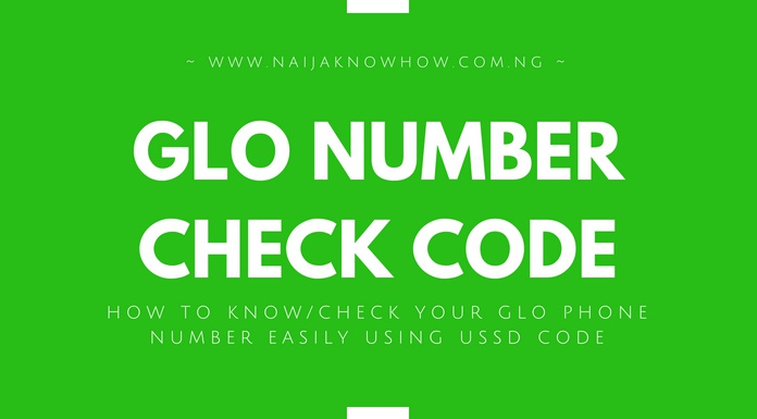 HOW TO KNOW OR CHECK GLO NUMBER EASILY USING USSD CODE