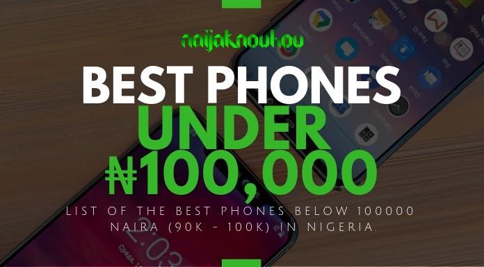 BEST PHONES UNDER 100000 NAIRA IN NIGERIA