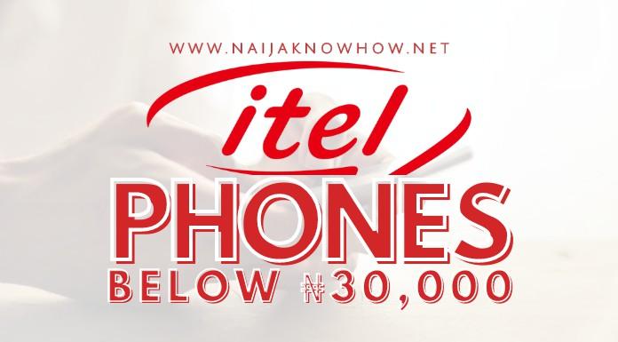 best itel phones below 30000 naira in nigeria