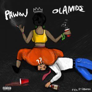 (Lyrics) Olamide – Pawon