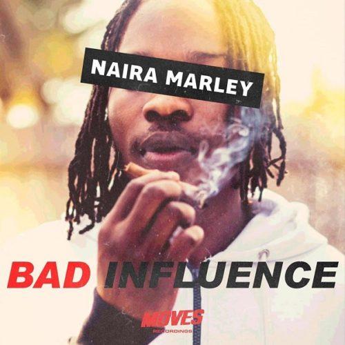 "[Music]Naira Marley – ""Bad Influence"" (Prod. Rexxie)"