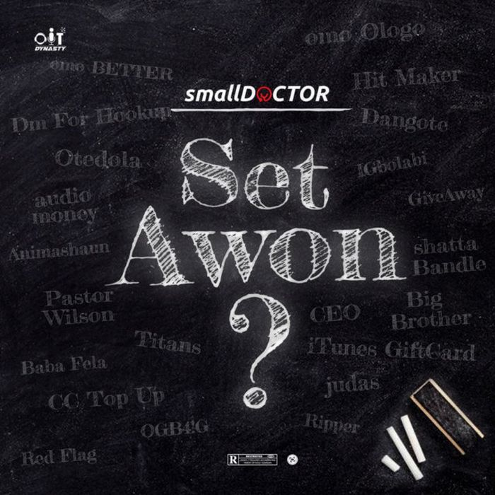 [Music] Small Doctor – Set Awon
