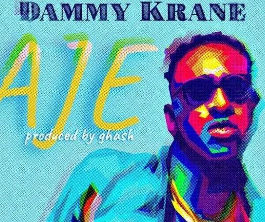 [Music]Dammy Krane – Aje.