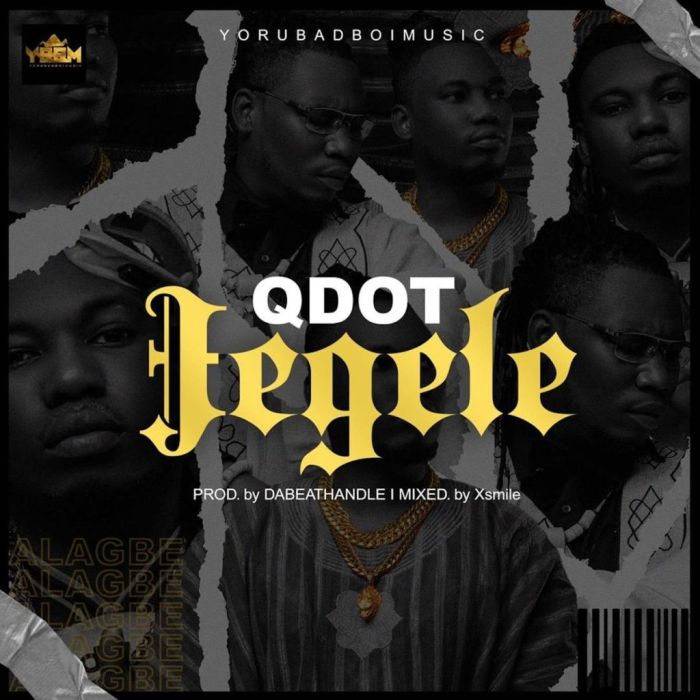 Qdot- Jegele Mp3 Download