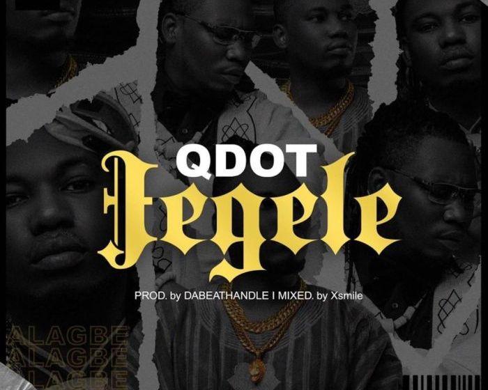 Qdot- Jegele Mp3 Download