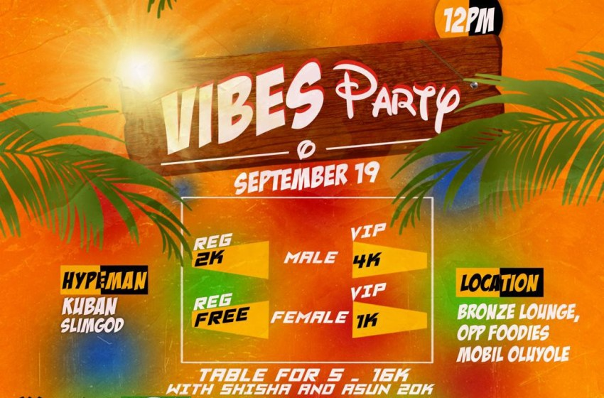 Ibadan Host Vibes Party 2020
