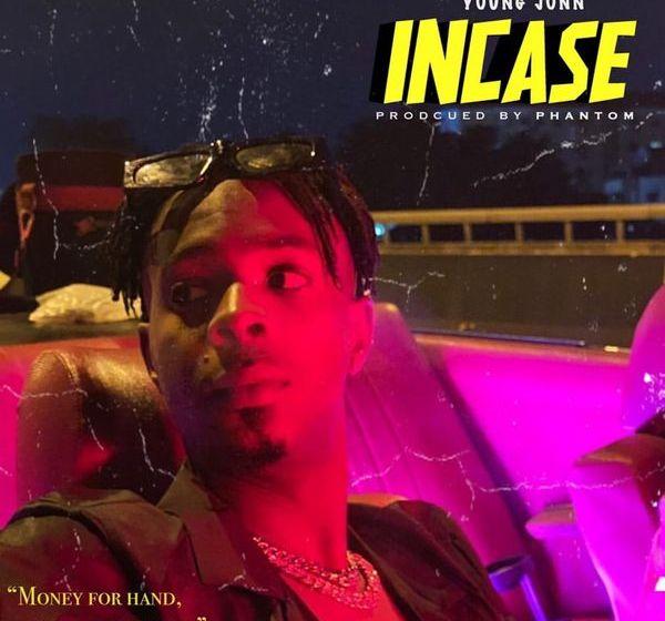 DOWNLOAD:Young Jonn – Incase