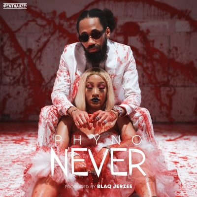 DOWNLOAD:Phyno – Never