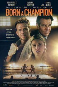 DOWNLOAD Born a Champion (2021) Full Movie